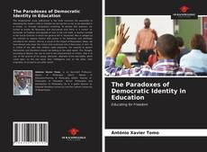 Buchcover von The Paradoxes of Democratic Identity in Education