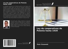 Borítókép a  Ley de cooperativas de Polonia hasta 1939 - hoz