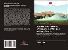 Borítókép a  Bio-assainissement environnemental des métaux lourds - hoz