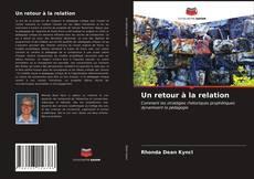 Bookcover of Un retour à la relation