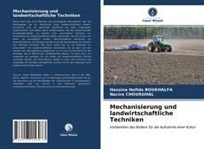 Mechanisierung und landwirtschaftliche Techniken kitap kapağı