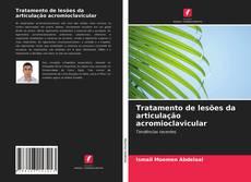 Capa do livro de Tratamento de lesões da articulação acromioclavicular