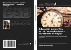 Portada del libro de Educación ambiental, acción emancipadora y ciudadanía ecológica