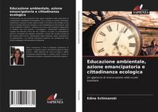 Borítókép a  Educazione ambientale, azione emancipatoria e cittadinanza ecologica - hoz