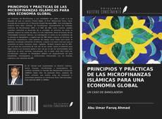 Couverture de PRINCIPIOS Y PRÁCTICAS DE LAS MICROFINANZAS ISLÁMICAS PARA UNA ECONOMÍA GLOBAL