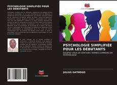 PSYCHOLOGIE SIMPLIFIÉE POUR LES DÉBUTANTS kitap kapağı