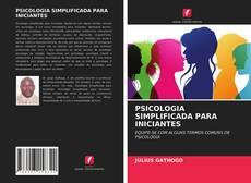 Portada del libro de PSICOLOGIA SIMPLIFICADA PARA INICIANTES