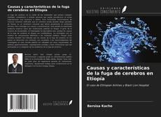 Bookcover of Causas y características de la fuga de cerebros en Etiopía