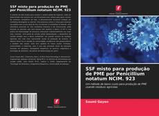 Bookcover of SSF misto para produção de PME por Penicillium notatum NCIM. 923