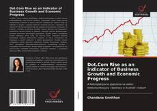 Обложка Dot.Com Rise as an indicator of Business Growth and Economic Progress