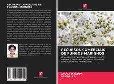 Capa do livro de RECURSOS COMERCIAIS DE FUNGOS MARINHOS