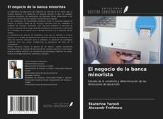 Buchcover von El negocio de la banca minorista