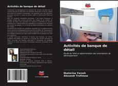 Activités de banque de détail kitap kapağı