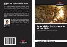 Capa do livro de Toward the Consciousness of the Bible