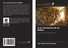 Portada del libro de A la conciencia de la Biblia