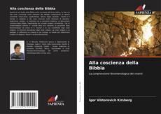 Bookcover of Alla coscienza della Bibbia