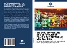 Portada del libro de DIE STRUKTURIERUNG DER ÖFFENTLICHEN POLITIK ZUR AUFNAHME VON FAMILIEN