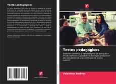 Bookcover of Testes pedagógicos