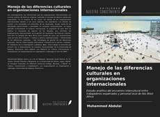 Portada del libro de Manejo de las diferencias culturales en organizaciones internacionales