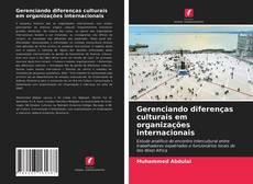 Capa do livro de Gerenciando diferenças culturais em organizações internacionais