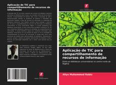 Bookcover of Aplicação de TIC para compartilhamento de recursos de informação