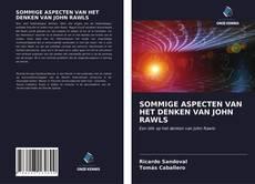 Bookcover of SOMMIGE ASPECTEN VAN HET DENKEN VAN JOHN RAWLS