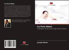 Bookcover of Le livre blanc