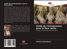 Copertina di Guide de l'entrepreneur pour la fleur sèche
