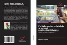 Portada del libro de Polityka wobec młodzieży w sytuacji postmodernistycznej