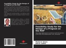 Bookcover of Feasibility Study for the Design of a Program on the MAP