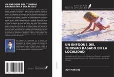 Обложка UN ENFOQUE DEL TURISMO BASADO EN LA LOCALIDAD