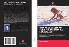 Capa do livro de UMA ABORDAGEM AO TURISMO BASEADA NA LOCALIDADE
