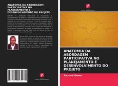 Capa do livro de ANATOMIA DA ABORDAGEM PARTICIPATIVA NO PLANEJAMENTO E DESENVOLVIMENTO DO PROJETO