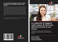 Bookcover of La capacità di leggere nella classe di francese dell'Università di Las Tunas