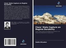 Buchcover von Clans' State Capture en Regime Durability
