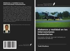 Обложка Alabanza y realidad en las intervenciones humanitarias