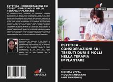 Обложка ESTETICA - CONSIDERAZIONI SUI TESSUTI DURI E MOLLI NELLA TERAPIA IMPLANTARE