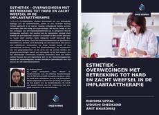 Обложка ESTHETIEK - OVERWEGINGEN MET BETREKKING TOT HARD EN ZACHT WEEFSEL IN DE IMPLANTAATTHERAPIE