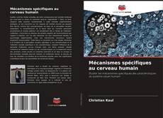 Buchcover von Mécanismes spécifiques au cerveau humain