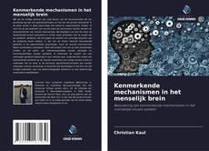 Buchcover von Kenmerkende mechanismen in het menselijk brein
