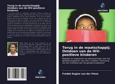 Bookcover of Terug in de maatschappij; Ontdoen van de HIV-positieve kinderen