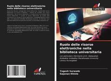 Buchcover von Ruolo delle risorse elettroniche nella biblioteca universitaria