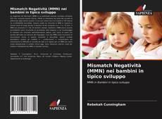 Copertina di Mismatch Negatività (MMN) nei bambini in tipico sviluppo
