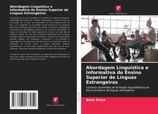Bookcover of Abordagem Linguística e Informativa do Ensino Superior de Línguas Estrangeiras