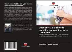 Bookcover of Gestion du diabète de type 2 avec une thérapie combinée