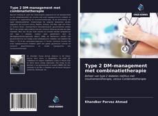 Bookcover of Type 2 DM-management met combinatietherapie