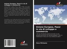 Bookcover of Unione Europea, Paesi in via di sviluppo e commercio