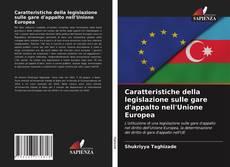 Capa do livro de Caratteristiche della legislazione sulle gare d'appalto nell'Unione Europea