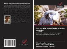 Capa do livro de Larvicide przeciwko Aedes aegypti