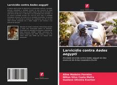 Capa do livro de Larvicídio contra Aedes aegypti